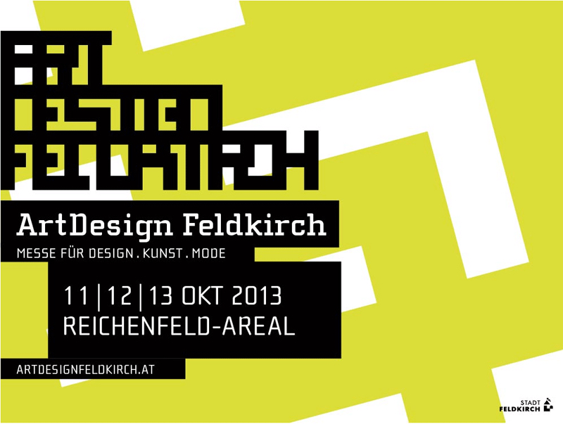 ArtDesign Feldkirch // Messe für Design.Kunst.Mode // Oktober 2013