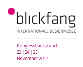 blickfang Zürich // internationale Designmesse // November 2012